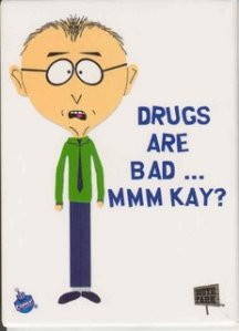 Mr. Mackey - Drugs Are Bad