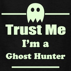 Trust-Me-I-m-a-Ghost-Hunter---Paranormal---Ghosts-Kids--Shirts